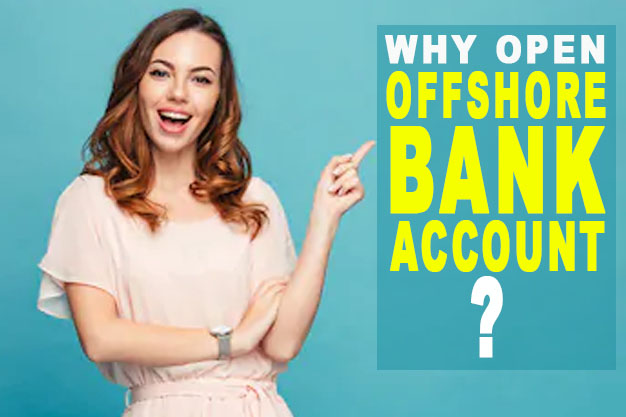 why open an offshore bank account